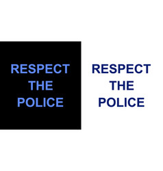 Respect police t-shirt design template vector