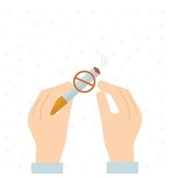 Stop smoking human hands breaking the cigarette vector