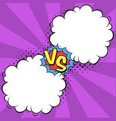 versus letters with speech bubbles in comic pop vector image