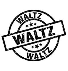 Waltz round grunge black stamp vector
