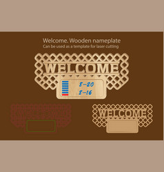Welcome wooden nameplate can be used as a vector