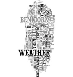 you ll love the weather in benidorm spain text vector image