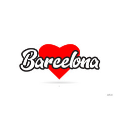 Barcelona city design typography with red heart vector