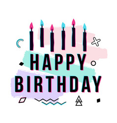 Happy birthday greeting card with geometric and vector