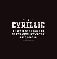 original cyrillic slab serif font vector image