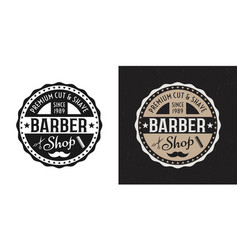 two style barbershop round badge on white and dark vector image