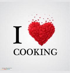 i love cooking heart sign vector image