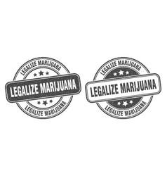Legalize marijuana stamp legalize marijuana label vector