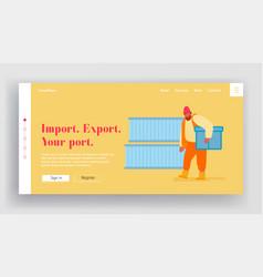 Shipping port import export business website vector