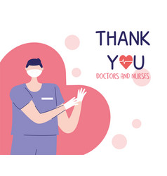 Thank you doctors and nurses male nurse with mask vector