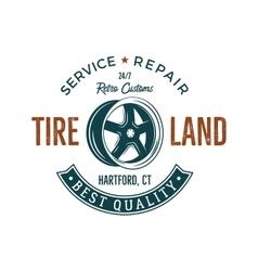 Vintage label design Tire service emblem in retro vector image