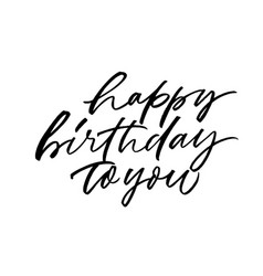 Happy birthday to you hand drawn lettering vector
