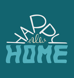 Happy new home colourful blue quote vector