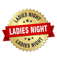 ladies night round isolated gold badge vector image