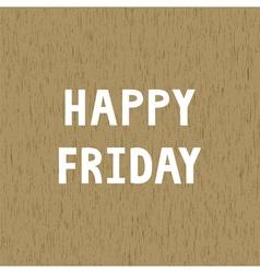 Happy Friday1 vector image