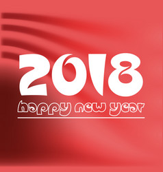 Happy new year 2018 on red abstract color vector
