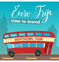 Time to travel bus euro trip travel banner vector