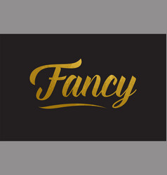 Fancy gold word text typography vector