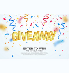 Giveaway golden word celebration winning on vector