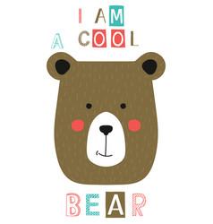 I am a cool bear slogan with face vector
