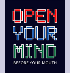 typography open your mind vector image