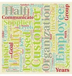 Customer and employee loyalty how do you rate text vector