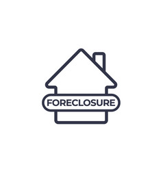 Foreclosure icon on white vector
