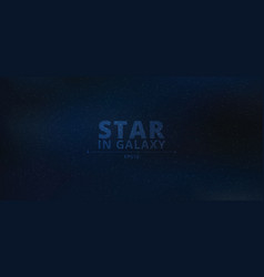 night shining starry in galaxy on dark night blue vector image