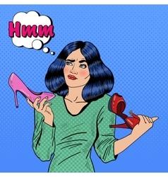 Pop Art Woman Making Choise Between Shoes vector image vector image