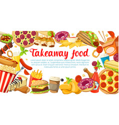 Fast food poster with frame of takeaway dishes vector