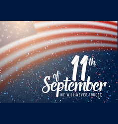 patriot day poster paper lettering september 11th vector image