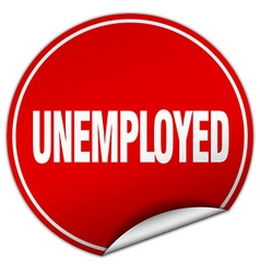 Unemployed round red sticker isolated on white vector
