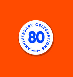 80 years anniversary celebration vintage circle vector