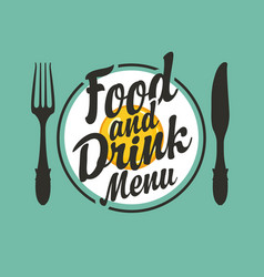 Food and drink menu with fork and knife vector
