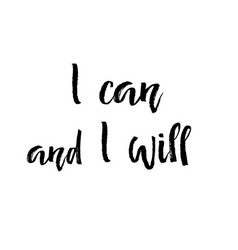 Motivation text i can and i will isolated vector