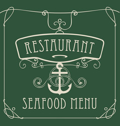 seafood restaurant menu with anchor and rope vector image vector image