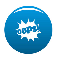 comic boom oops icon blue vector image vector image