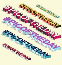 Isometric hashtag - picoftheday internet blogging vector