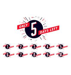 number of days left sign promotional banner vector image