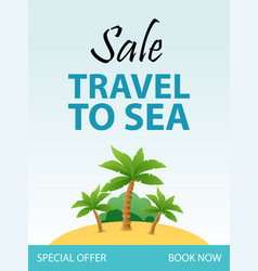 travel to sea tropical vacation flyer template vector image