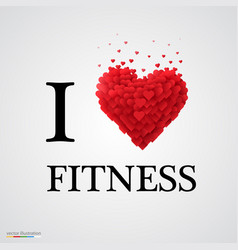 i love fitness heart sign vector image