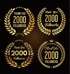 2000 followers with thank you with golden laurel vector
