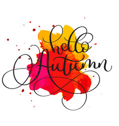 hello autumn text on red and orange blot vector image