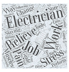 Electricians Guide For Staying Healthy On The Job vector