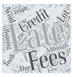 How to avoid late fees word cloud concept vector