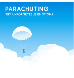 Parachuting try unforgettable emotions banner vector