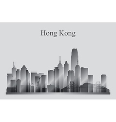 Hong Kong city skyline silhouette in grayscale vector image vector image