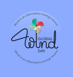 global wind day card lettering with colorful vector image