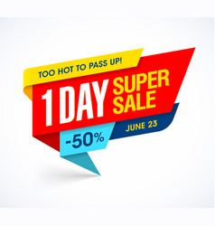 One day super sale banner too hot one day deal vector