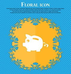 Piggy bank icon sign Floral flat design on a blue vector image